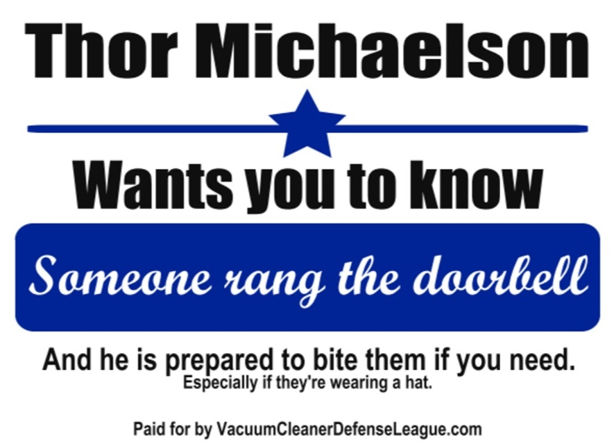 Vacuum Cleaner Defense League, Thor Michaelson